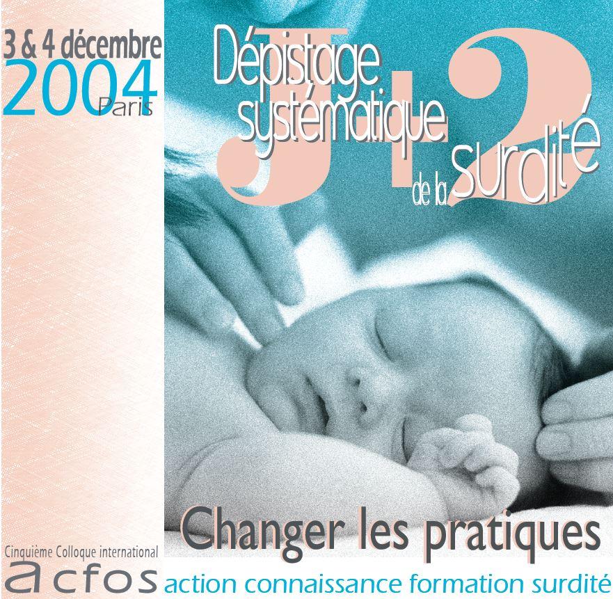Dépistage systématique de la surdité – 2005