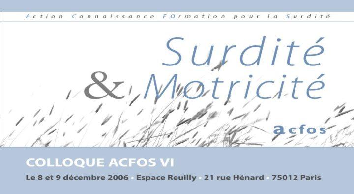 Surdité et Motricité – 2006